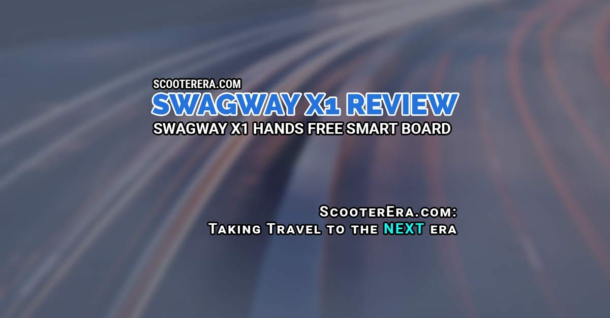 A review of the Swagway X1 Hands Free Smart Board