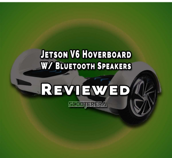 "Review: Jetson V6 8"" Hoverboard with Bluetooth Speakers"